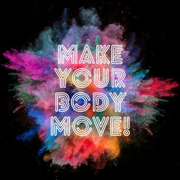 Make Your Body Move
