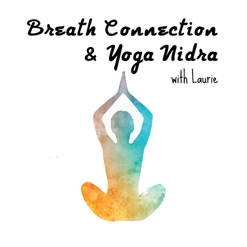 Breath Connection and Yoga Nidra
