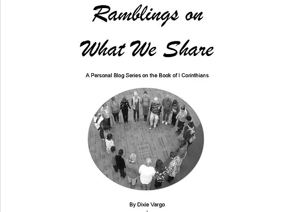 Ramblings on What We Share