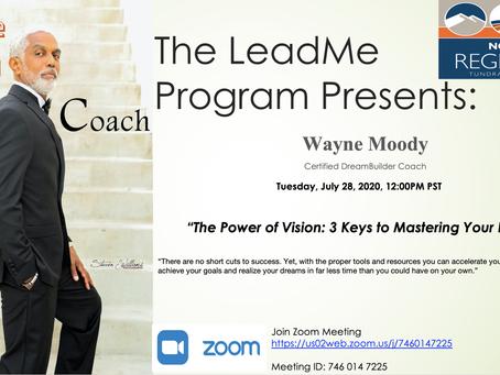 The LeadMe Program Presents Wayne Moody July 28, 2020