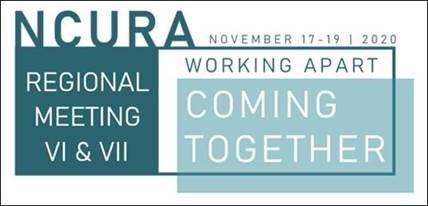 NCURA Region 6/7 Virtual Regional Meeting - Last Day to Register!