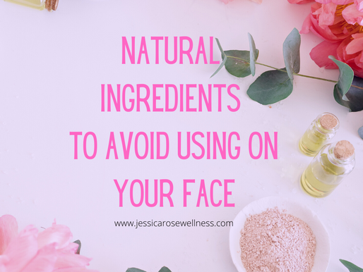 Natural Ingredients To Avoid Using On Your Face
