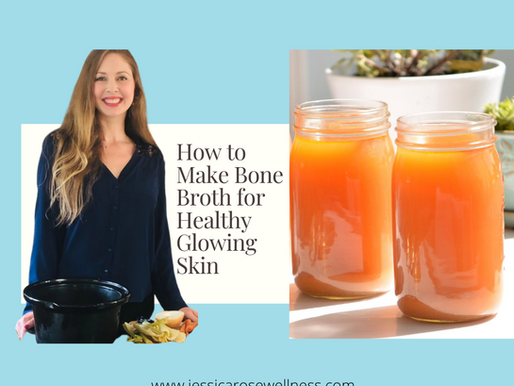 How to Make Bone Broth for Gorgeous Skin