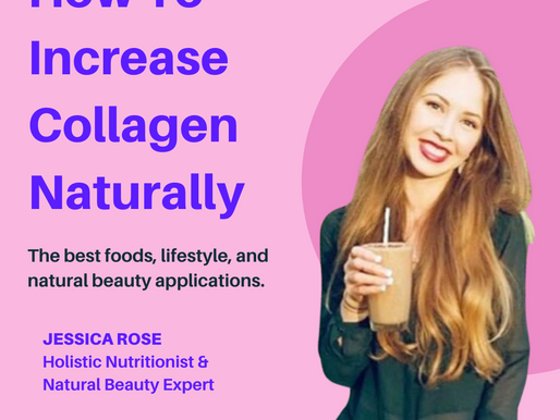 How To Increase Collagen Naturally