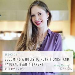 Nutrition Grad Guide Podcast Jessica Ros