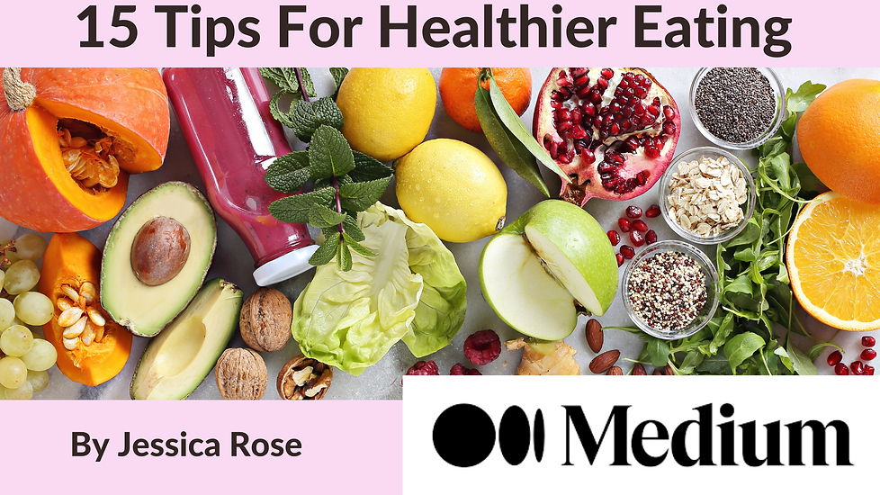 15 tips for healthier eating medium jessica rose wellness.png