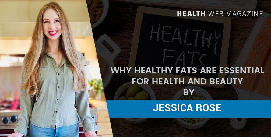 healthy-fats-for-health-and-beauty health web magazine.jpg