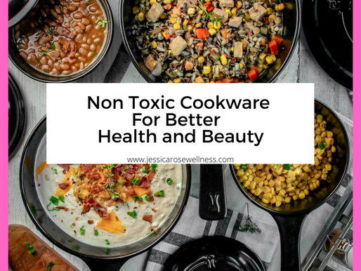Non Toxic Cookware For Better Health And Beauty