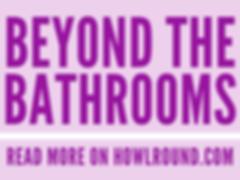 Beyond the Bathrooms read moe on HowlRoun