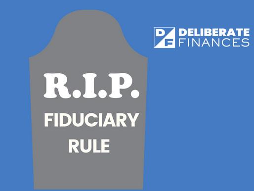 Death of the Fiduciary Rule