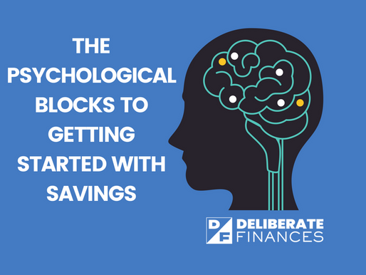 The Psychological Blocks to Getting Started with Savings
