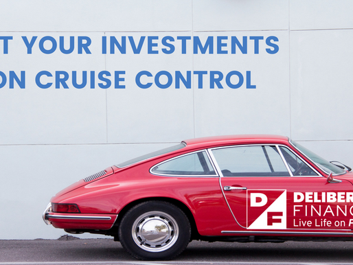 Put Your Investments on Cruise Control