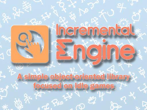 INCREMENTAL ENGINE