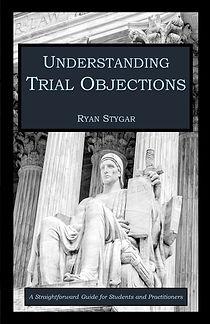 Understanding Trial Objections by Ryan Stygar