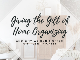 Giving the Gift of Home Organizing