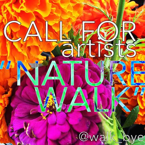 Walk Bye -  Open Call CLOSED September 4, 2020