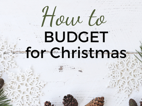 HOW TO BUDGET FOR CHRISTMAS THE EASY WAY!
