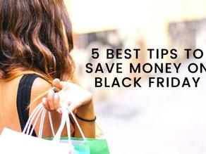 Best 5 money saving tips for Black Friday