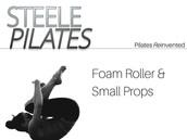 Foam Roller & Small Props