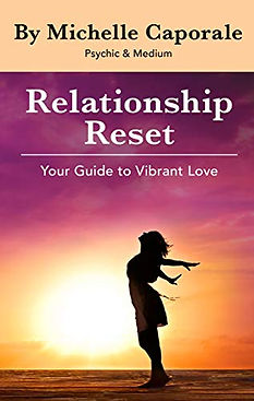 Relationship Reset | Michelle Caporale | Your Guide to Vibrant Love