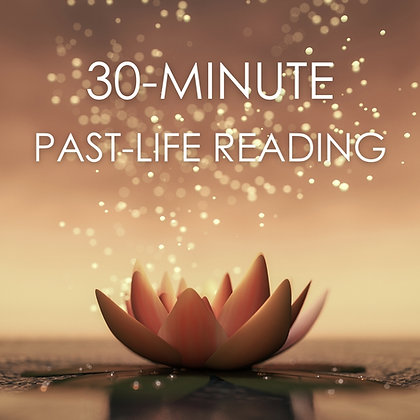 30-Minute Past-Life Reading