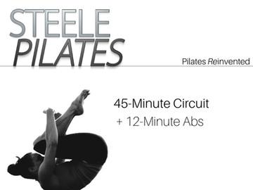 Steele Pilates 45 Minute Circuit + 12 Minute Abs