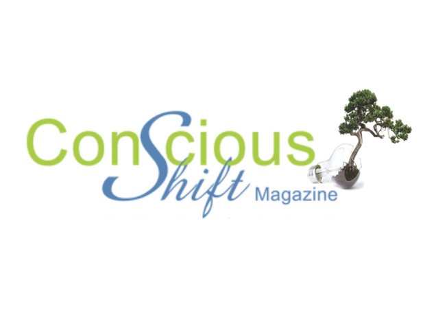 Conscious Shift Magazine-  Monthly Writer/ Contributor