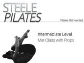 Steele Pilates Intermediate Level Mat Class with Props