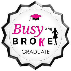 has completed Busy & Broke Program and f