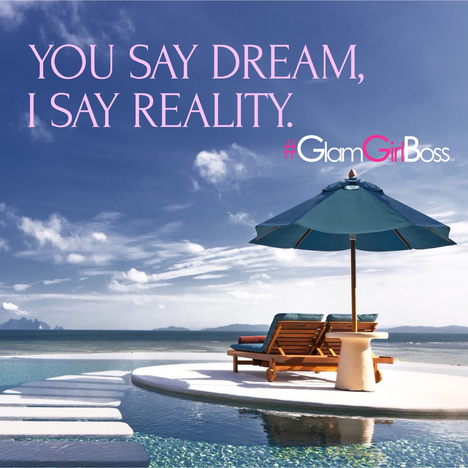 Make your dreams a reality.