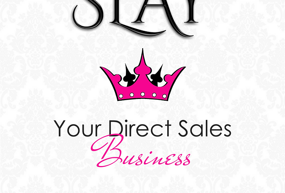 Slay Your Direct Sales Business