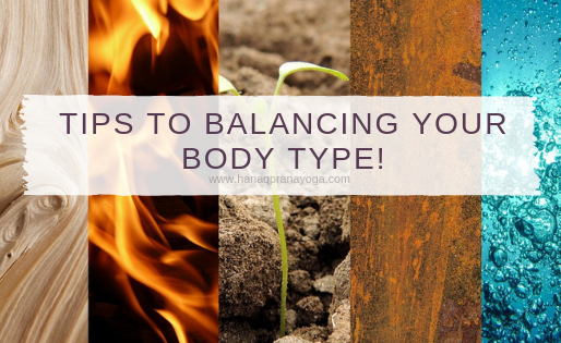 Tips To Balancing Your Body Type