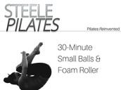 30 Minute Small Balls & Foam Roller