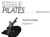 Pre/Post Natal Pilates Session 4