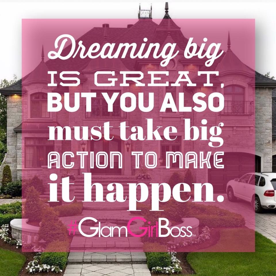 Do more than dream, take ACTION!