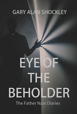Eye of the Beholder   Gary A Shockley