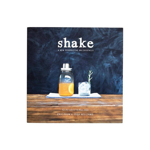 W & P | Shake A New Perspective on Cocktails Book