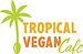 Tropical Vegan Cafe Logo
