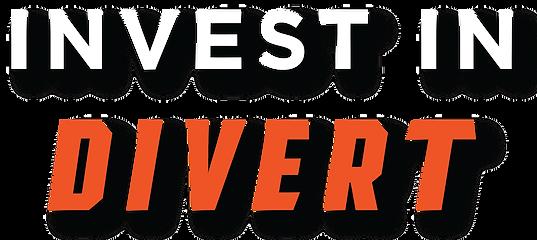 DIVERT - WeFunder - Invest in DIVERT Gra