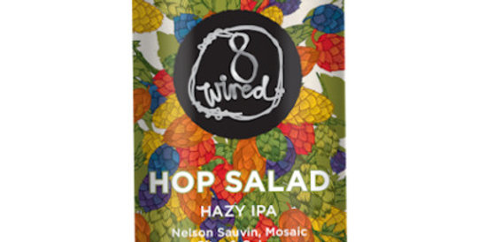 8 Wired - Hop Salad