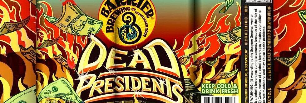 Pre-Order: Barrier Brewing Co - Dead Presidents
