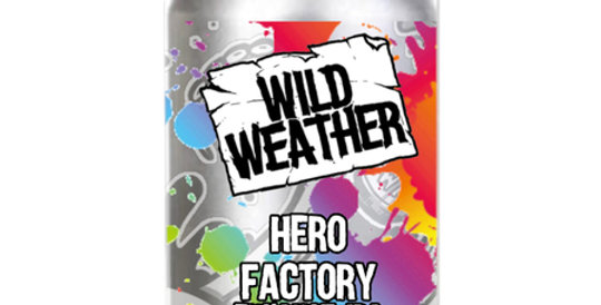 Wild Weather Ales - Hero Factory