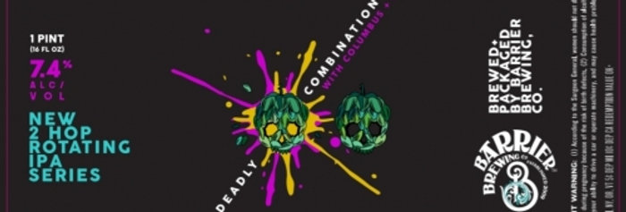 Pre-Order: Barrier Brewing Co - Deadly Combination: Columbus + Mosaic