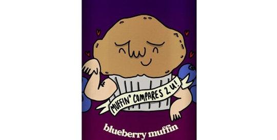 Muffin Compares 2 U