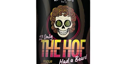 If Only The Hof Had A Beard