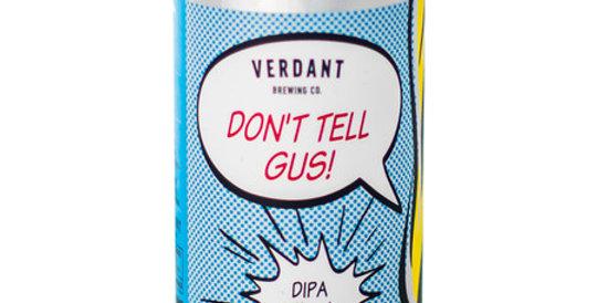 Verdant Brewing Co - Don't Tell Gus