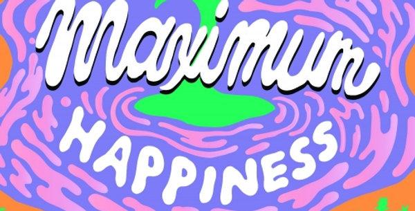 Pre-Order: Grimm Artisanal - Maximum Happiness