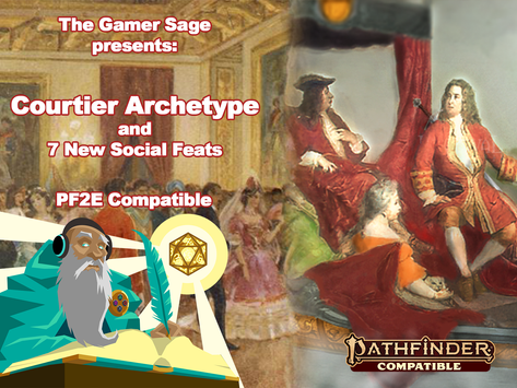 Courtier Archetype and 7 New Social Feats - PF2E Compatible