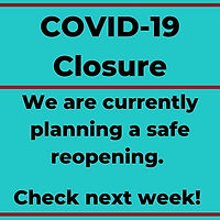 UPDATED COVID-19 Closure New Plan.jpg