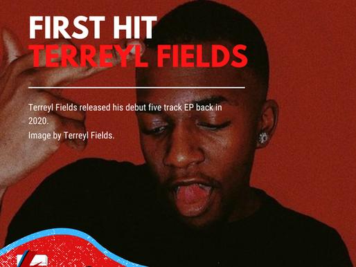 First Hit | Terreyl Fields